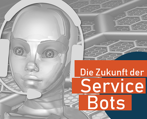 Die Zukunft der ServiceBots