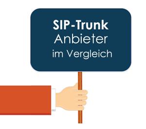 SIP Trunk Anbieter im Vergleich